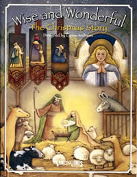 Wise and Wonderful: The Christmas Story by Lynne Andrews