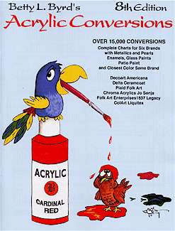 Betty L. Byrd's 8th Edition Acrylic Conversion Book