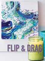 Get Started in Paint Pouring - Flip and Drag Technique