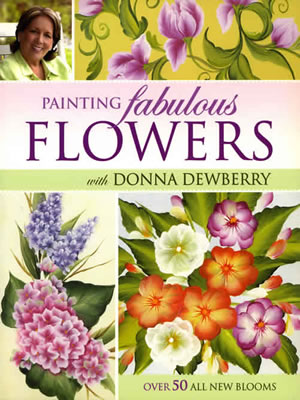 Painting Fabulous Flowers with Donna Dewberry front cover
