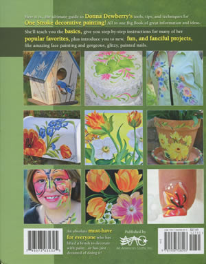 A Complete Guide to One-Stroke Tips /& Techniques Donna Dewberrys Big Book of Decorative Painting