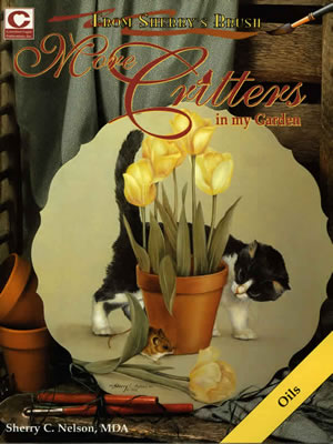 More Critters in my Garden by Sherry Nelson