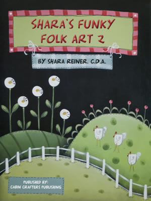 Shara's Funky Folk Art 2 by Shara Reiner CDA