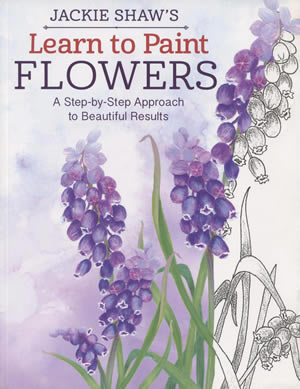 Jackie Shaw's Learn to Paint Flowers front cover