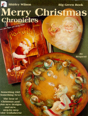 Merry Christmas Chronicles The Big Green Decorative Painting Book By Shirley Wilson