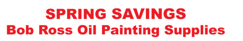 Bob Ross Spring Savings Sale on wet-on-wet oil painting supplies
