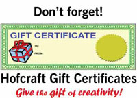Hofcraft Gift Certificate for Arts and Crafts Supplies