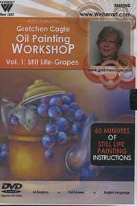 Gretchen Cagle Still Life Grapes Volume 1 with Oils DVD