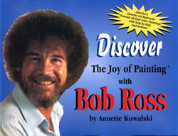 Discover The Joy of Painting with Bob Ross book