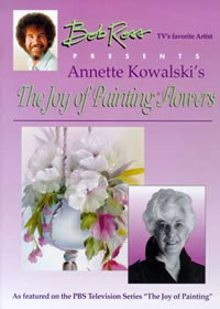 Bob Ross Presents Annette Kowalski's The Joy of Painting Flowers One - Front Cover