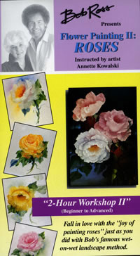 Bob Ross and Annette Kowalski 2 Hour Floral Painting Workshop VHS Roses